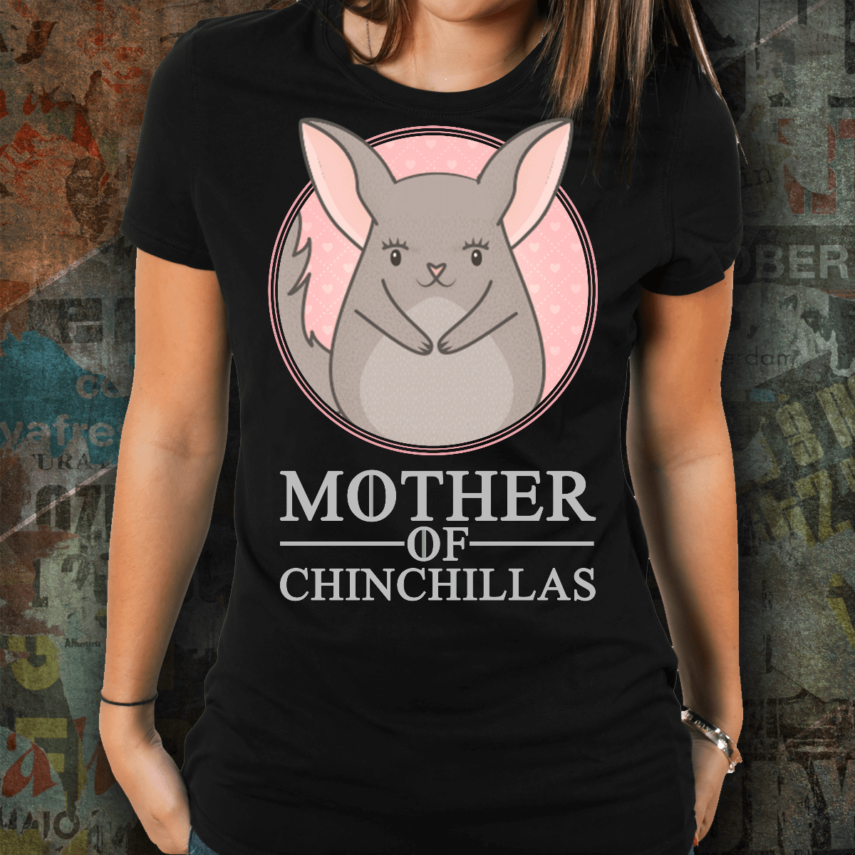 Mother Of Chinchillas Black T-Shirt