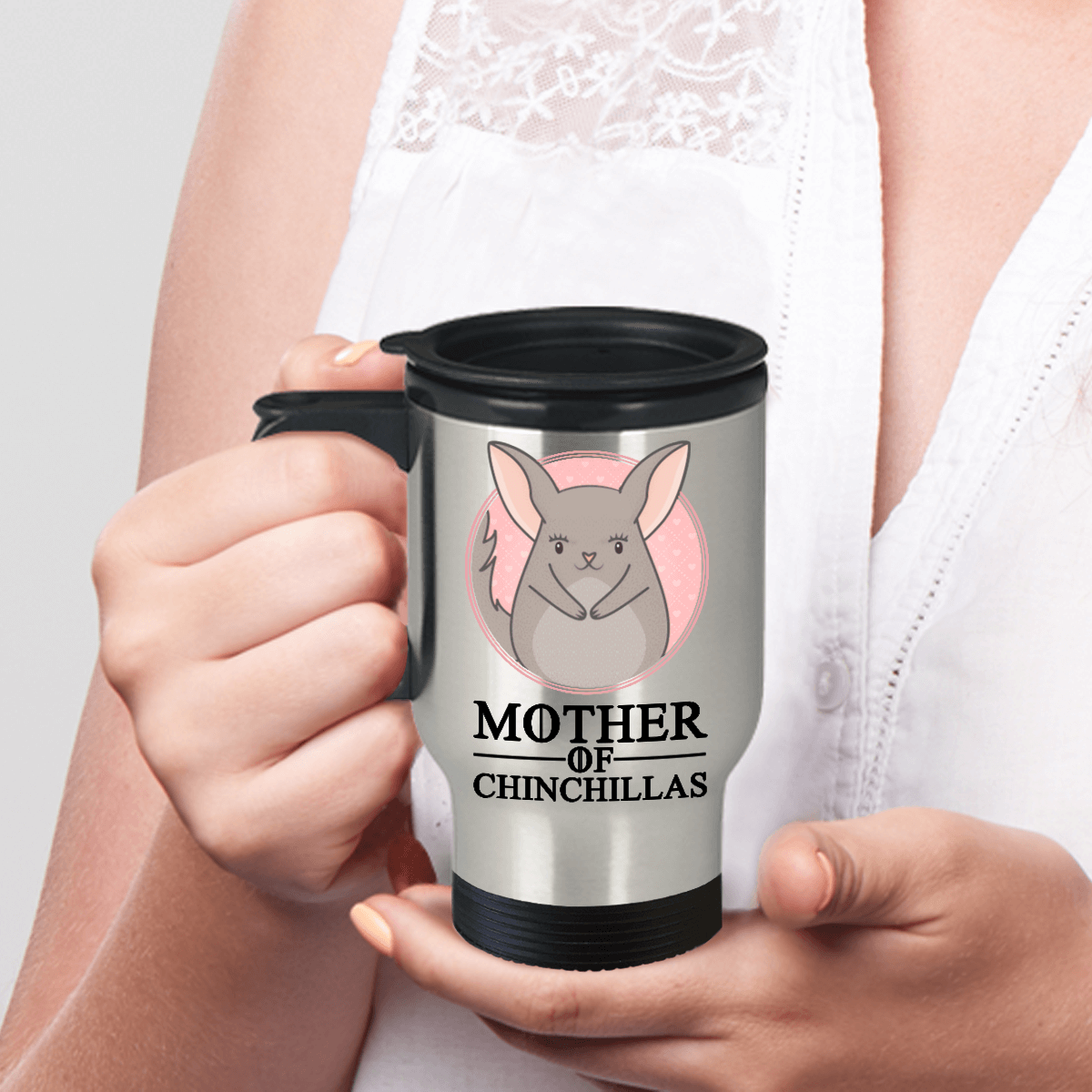 Mother Of Chinchillas Stainless Steel Travel Mug