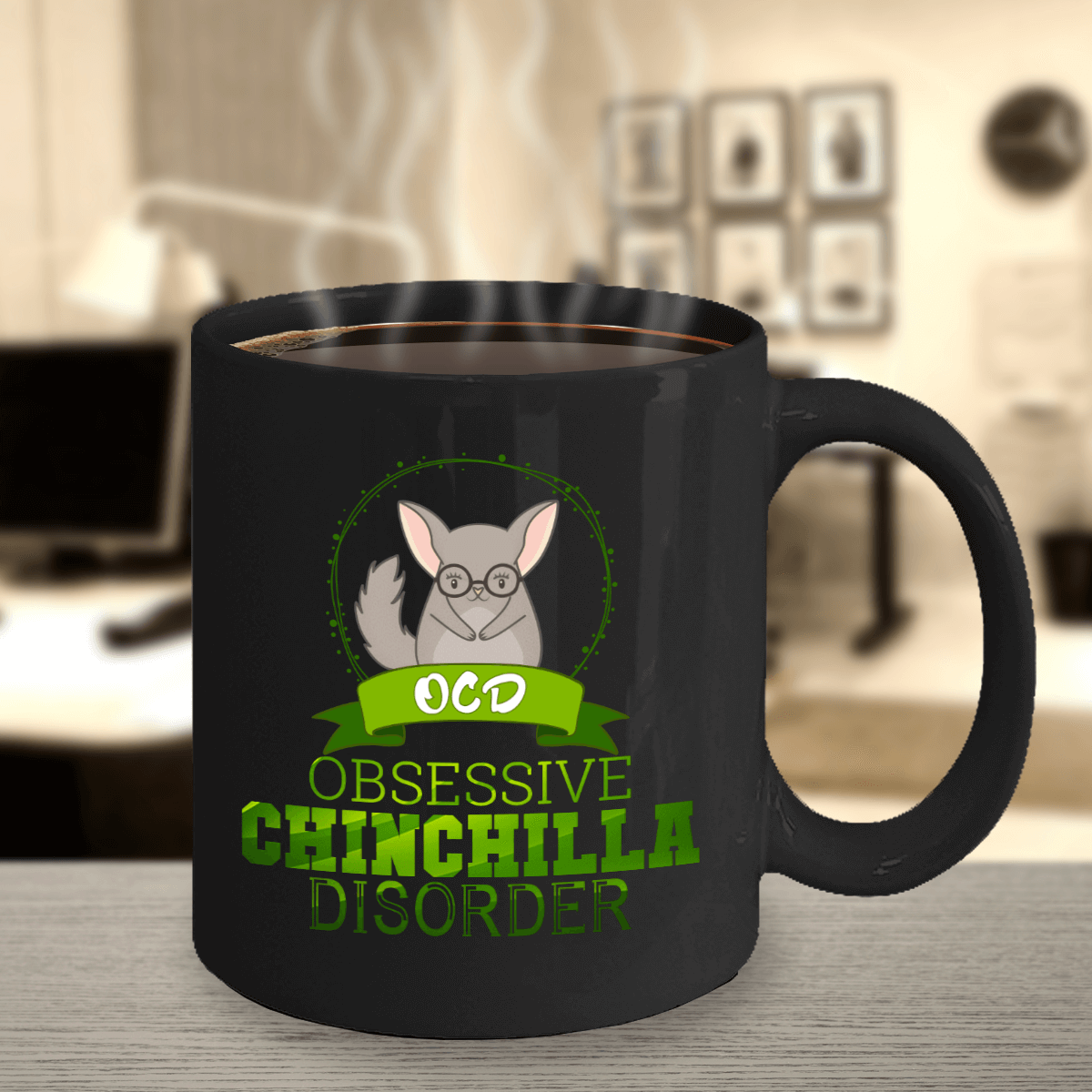 Obsessive Chinchilla Disorder Black Ceramic Mug (Green Design)